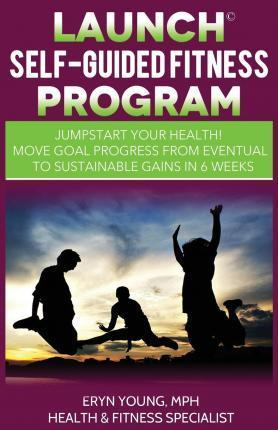 Launch Self-Guided Fitness Program