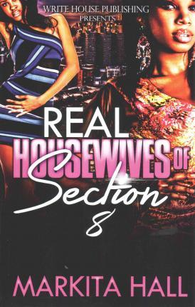 The Real Housewives of Section 8