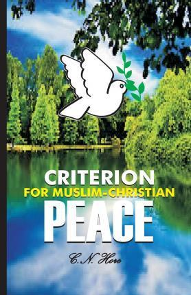 Criterion for Muslim-Christian Peace
