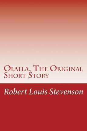 Olalla, the Original Short Story