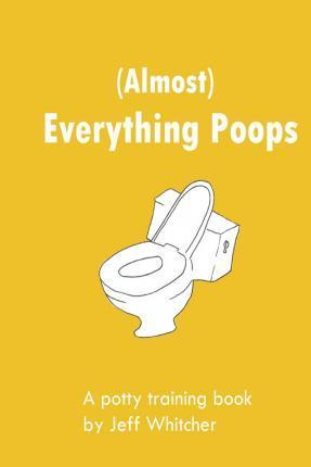 (Almost) Everything Poops