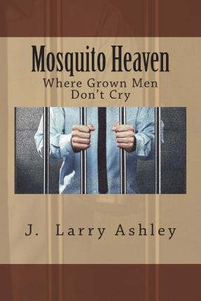 Mosquito Heaven, Where Men Don't Cry