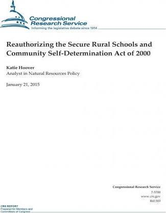 Reauthorizing the Secure Rural Schools and Community Self-Determination Act of 2000