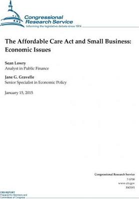 The Affordable Care ACT and Small Business