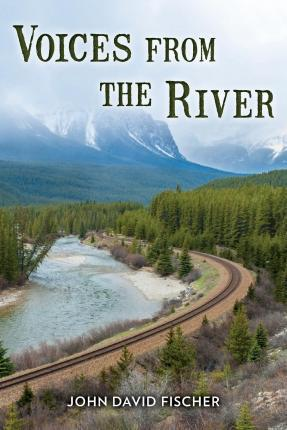 Voices from the River