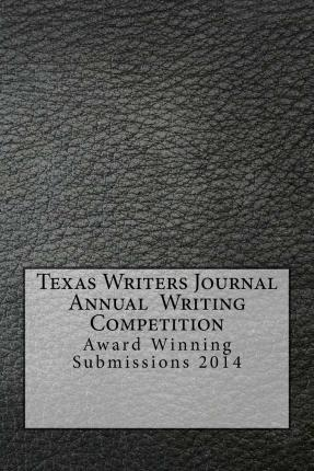 Texas Writers Journal Annual Writing Competition