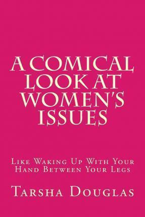 A Comical Look at Women's Issues