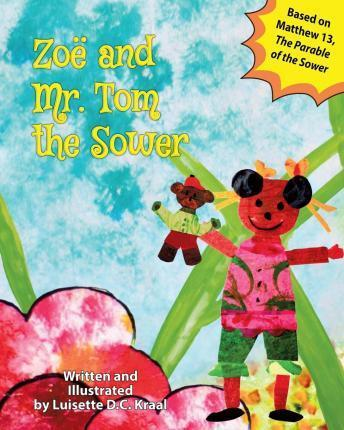 Zoe and Mr. Tom, the Sower