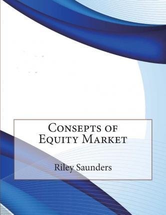 Consepts of Equity Market