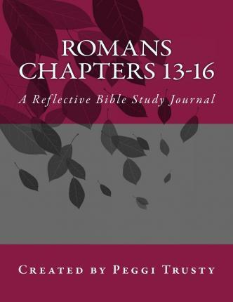 Romans, Chapters 13-16