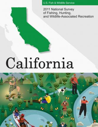 2011 National Survey of Fishing, Hunting, and Wildlife-Associated Recreation?california