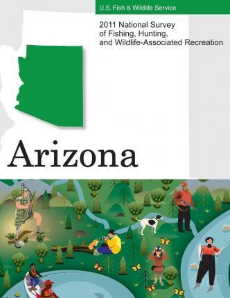 2011 National Survey of Fishing, Hunting, and Wildlife-Associated Recreation?arizona