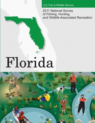2011 National Survey of Fishing, Hunting, and Wildlife-Associated Recreation?florida