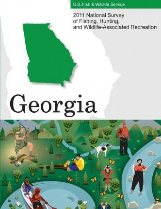 2011 National Survey of Fishing, Hunting, and Wildlife-Associated Recreation?georgia