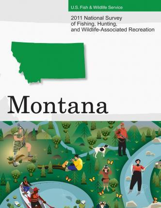 2011 National Survey of Fishing, Hunting, and Wildlife-Associated Recreation?montana