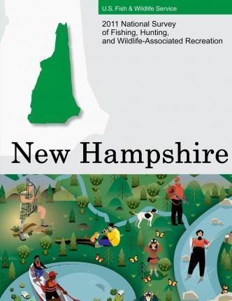 2011 National Survey of Fishing, Hunting, and Wildlife-Associated Recreation?new Hampshire