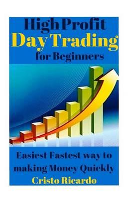 High Profit Day Trading for Beginners