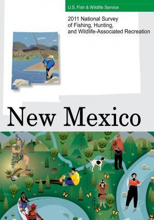 2011 National Survey of Fishing, Hunting, and Wildlife-Associated Recreation?new Mexico