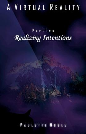 Realizing Intentions