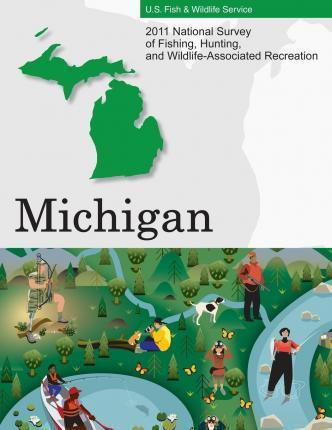 2011 National Survey of Fishing, Hunting, and Wildlife-Associated Recreation?michigan