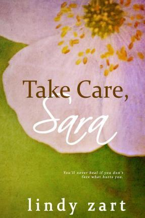 Take Care, Sara