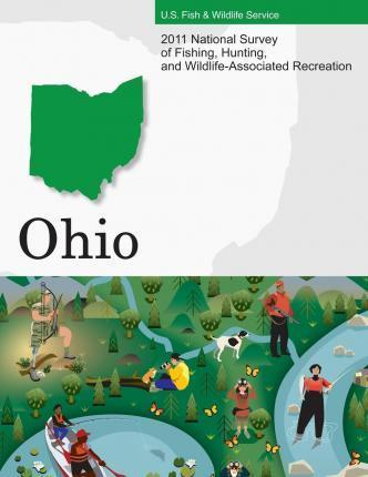 2011 National Survey of Fishing, Hunting, and Wildlife-Associated Recreation?ohio