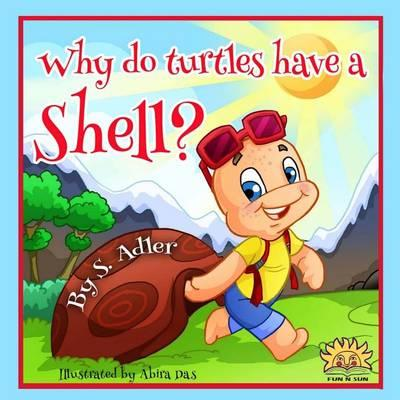 Why Do Turtles Have a Shell?