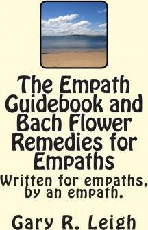 Empath Guidebook and Bach Flower Remedies for Empaths