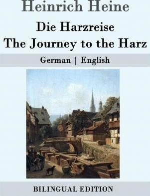 Die Harzreise / The Journey to the Harz