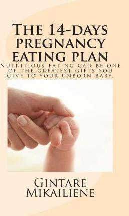 The 14-Day Pregnancy Eating Plan