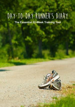 Day-To-Day Runner's Diary