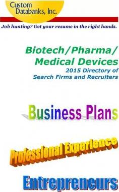 Biotech/Pharma/Medical Devices 2015 Directory of Search Firms and Recruiters
