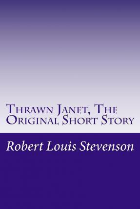 Thrawn Janet, the Original Short Story