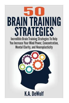 Brain Training Strategies