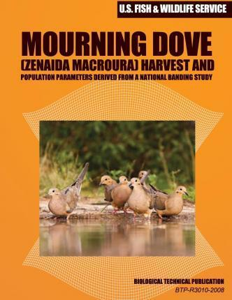 Mourning Dove (Zenaida Macroura) Harvest and Population Parameters Derived from a National Banding Study