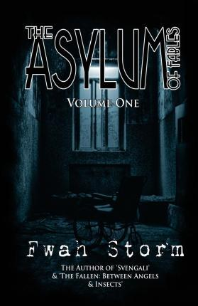 The Asylum of Fables