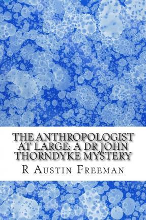 The Anthropologist at Large