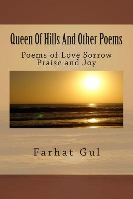 Queen of Hills and Other Poems