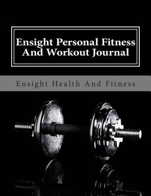 Ensight Personal Fitness and Workout Journal