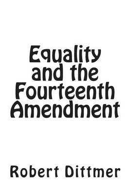 Equality and the Fourteenth Amendment