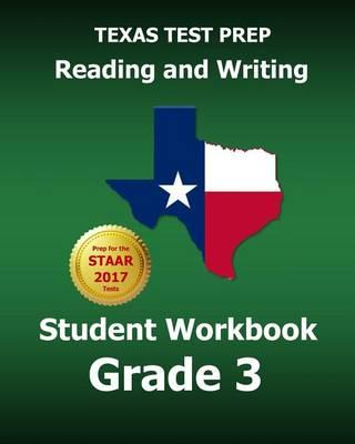 Texas Test Prep Reading and Writing Student Workbook Grade 3