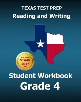 Texas Test Prep Reading and Writing Student Workbook Grade 4