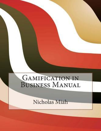 Gamification in Business Manual