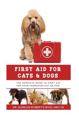 First Aid for Cats and Dogs
