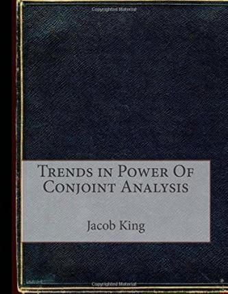 Trends in Power of Conjoint Analysis