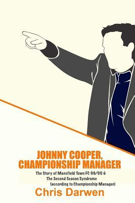 Johnny Cooper, Championship Manager