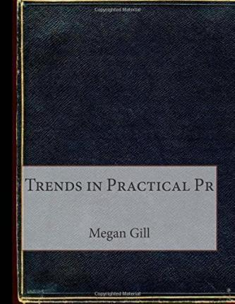 Trends in Practical PR