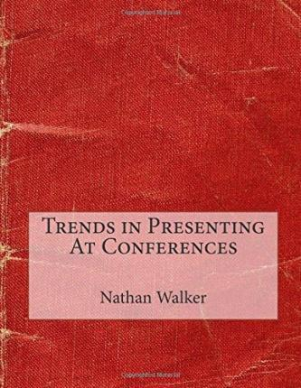 Trends in Presenting at Conferences
