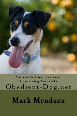 Smooth Fox Terrier Training Secrets