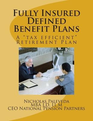 Fully Insured Defined Benefit Plans